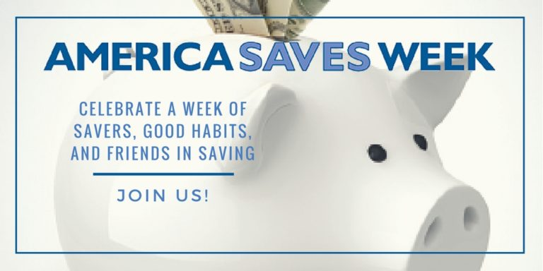 America Saves Week – Saving For The Future Can Save The Day